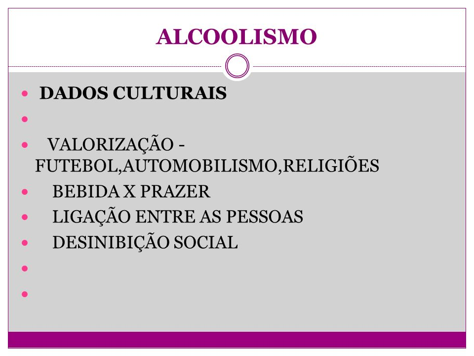 ALCOOLISMO DADOS CULTURAIS