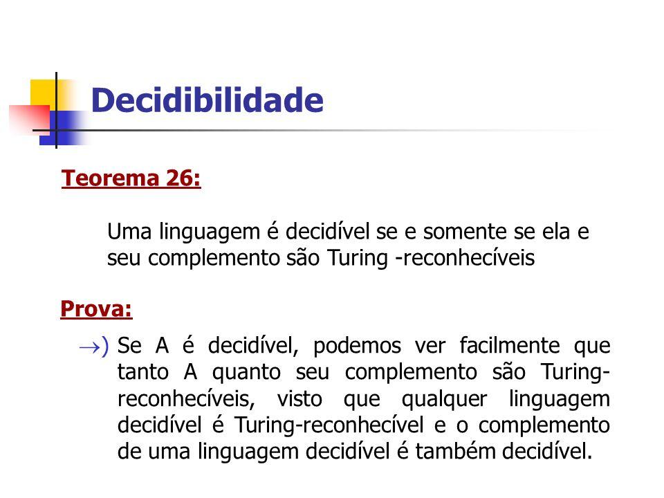 Decidibilidade Teorema 26: