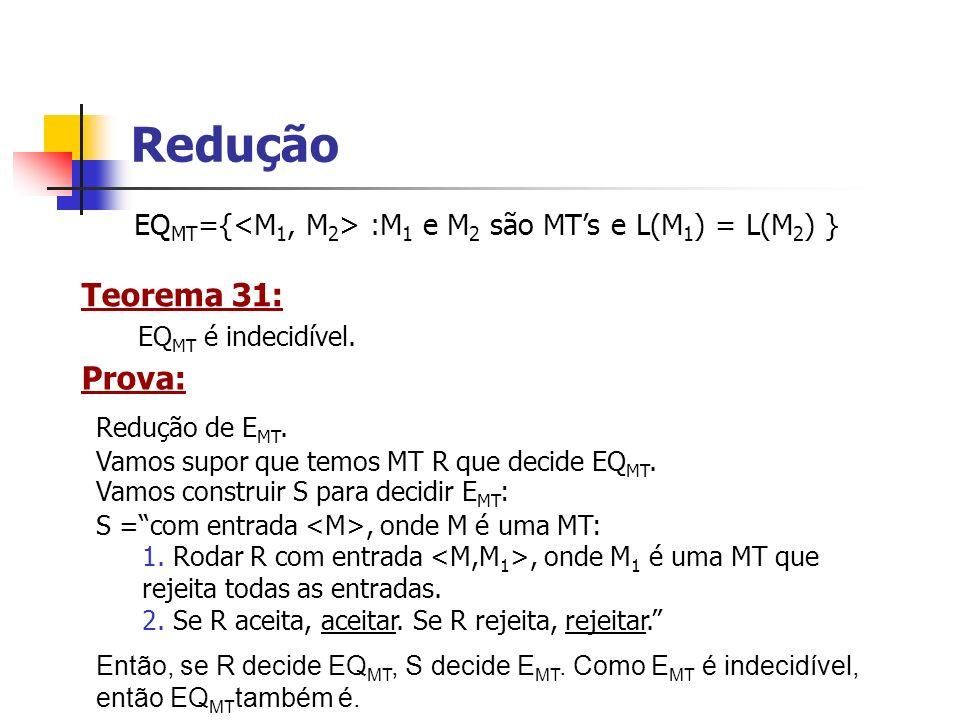 Redução Teorema 31: Prova:
