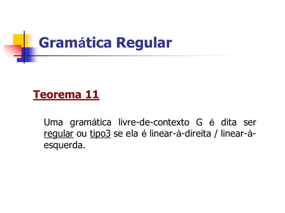 Gramática Regular Teorema 11