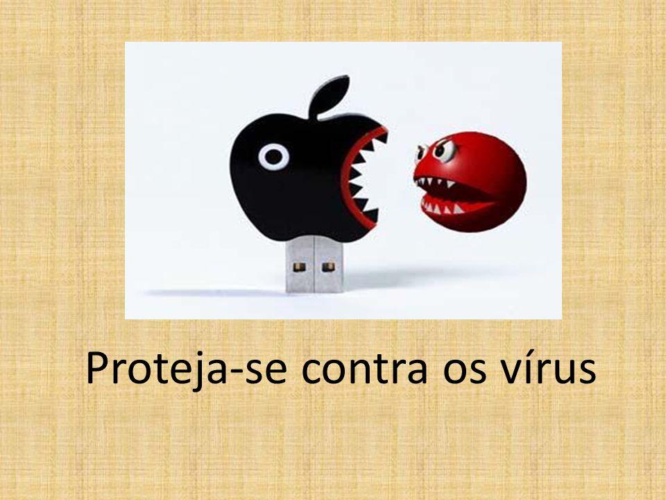 Proteja-se contra os vírus