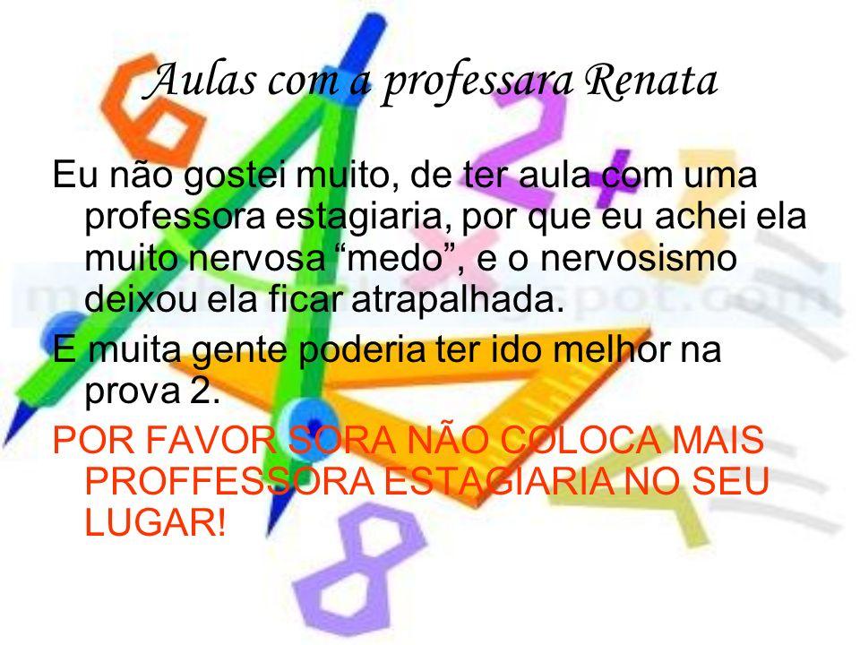 Aulas com a professara Renata