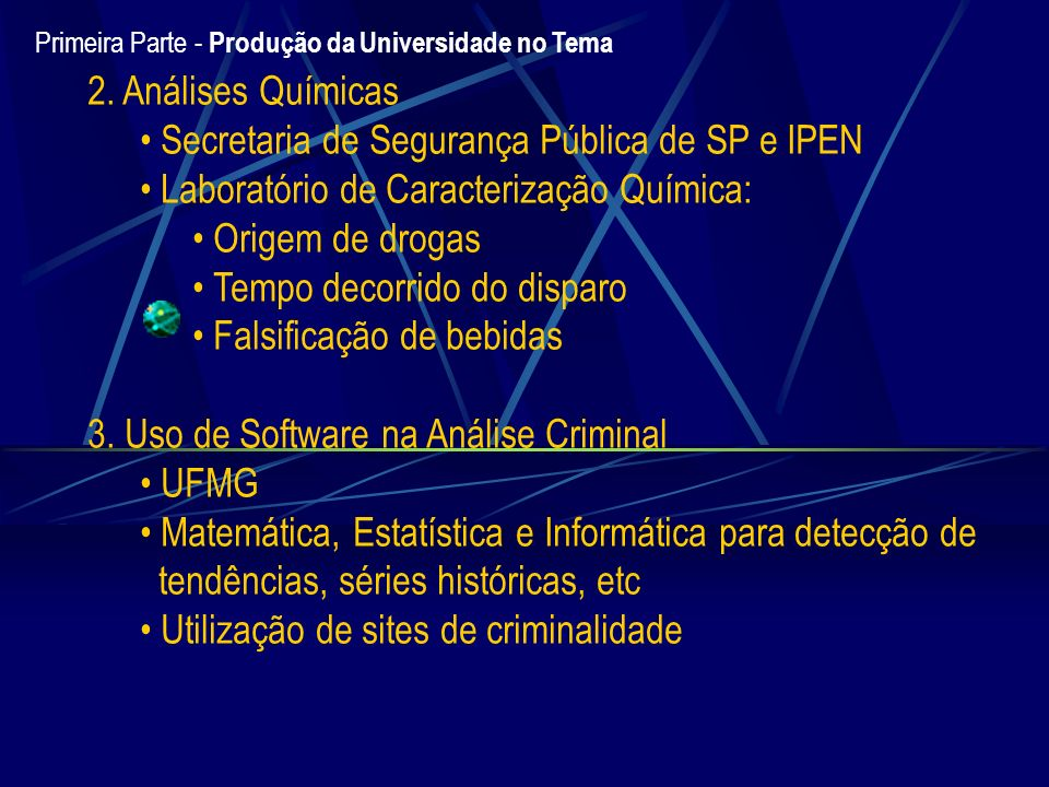 Secretaria de Segurança Pública de SP e IPEN