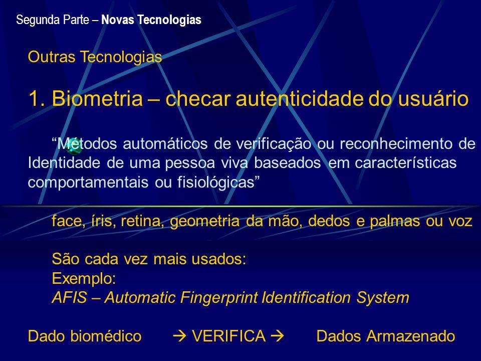 Biometria – checar autenticidade do usuário