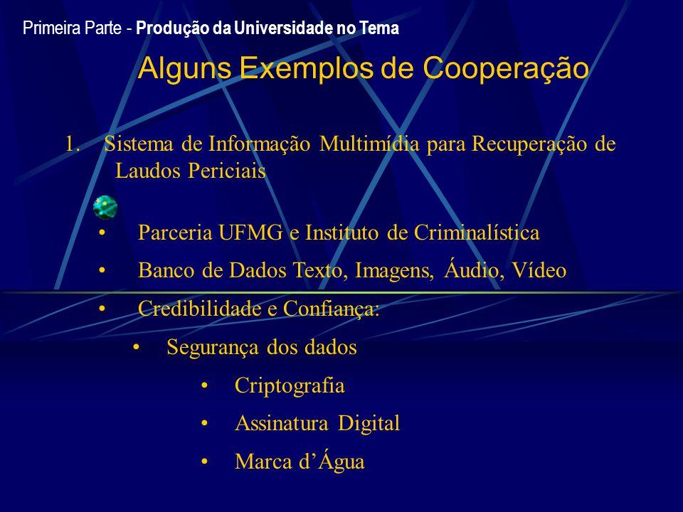 Alguns Exemplos de Cooperação