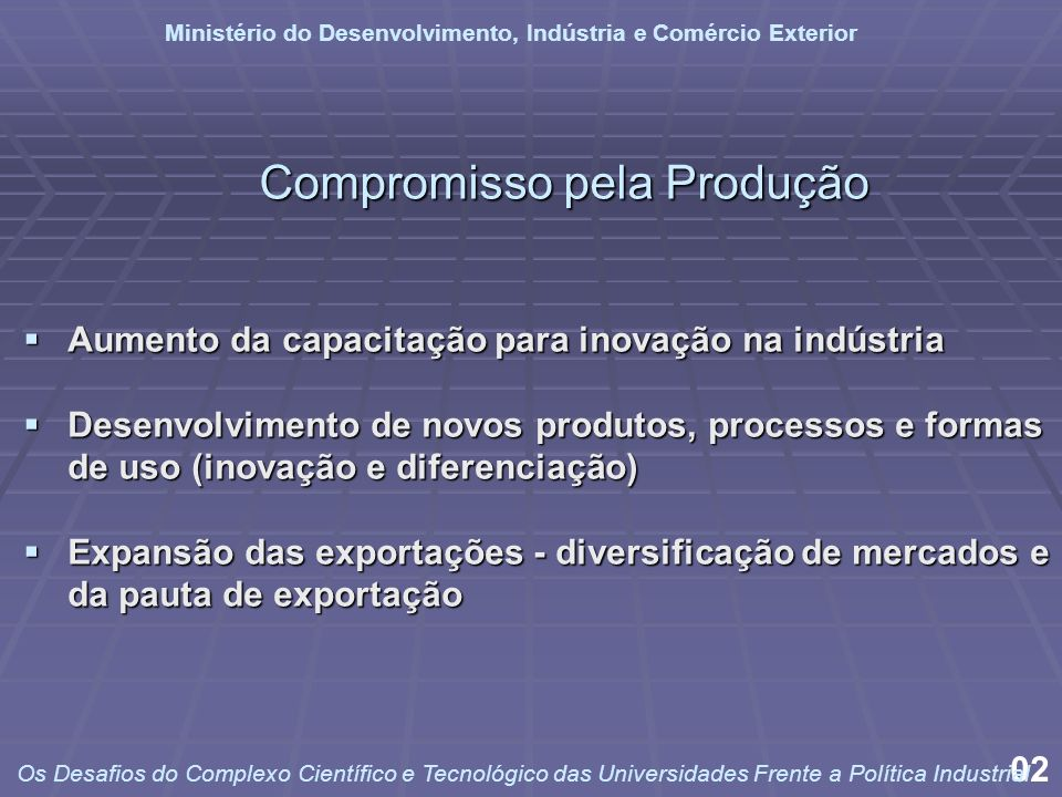 Compromisso pela Produção