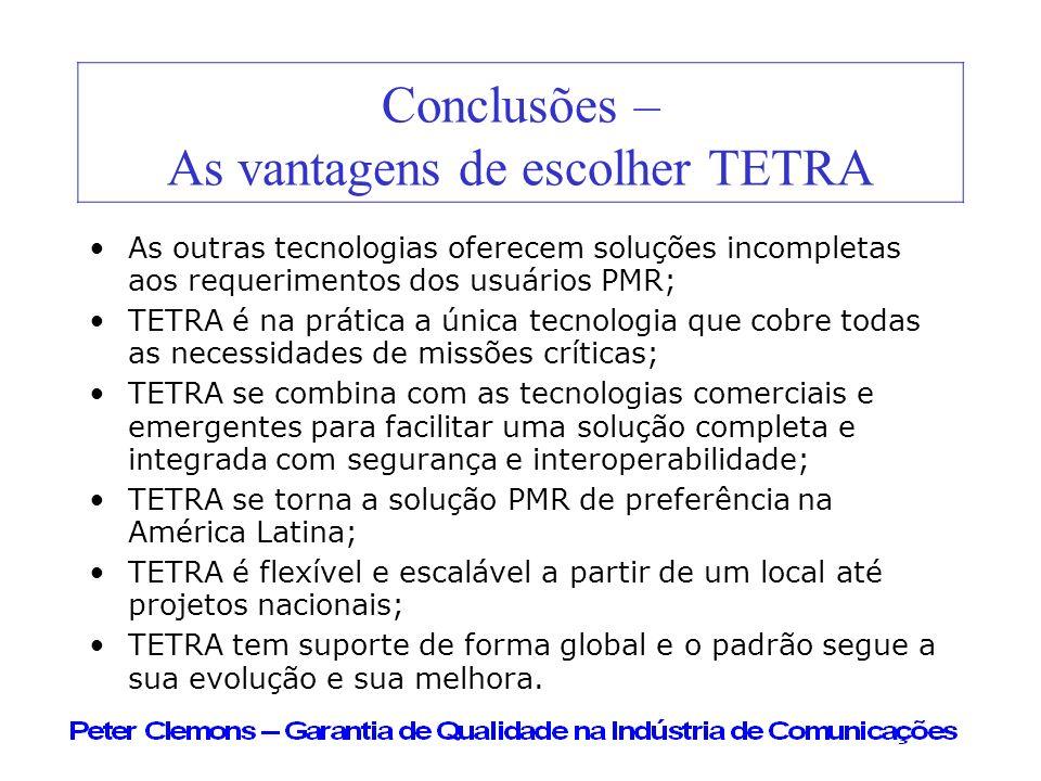 Conclusões – As vantagens de escolher TETRA