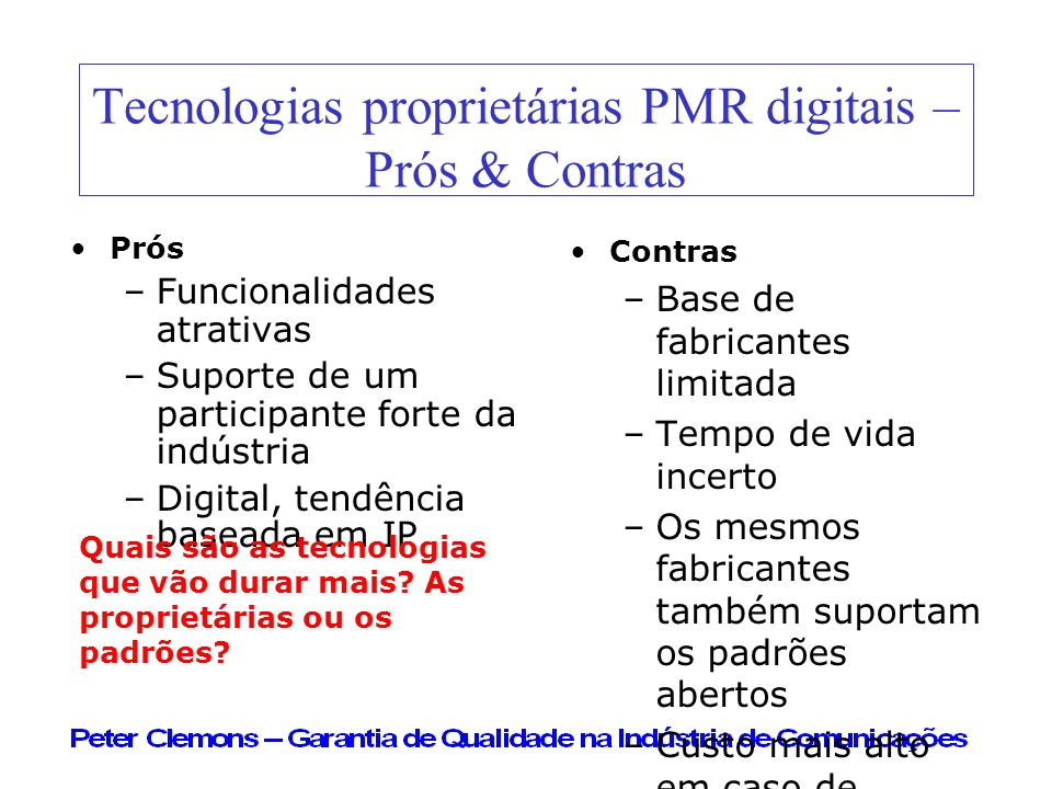 Tecnologias proprietárias PMR digitais – Prós & Contras