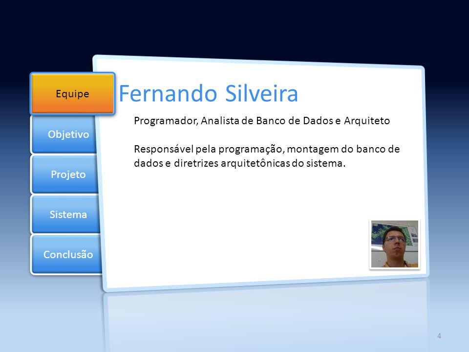 Fernando Silveira Objetivo Equipe