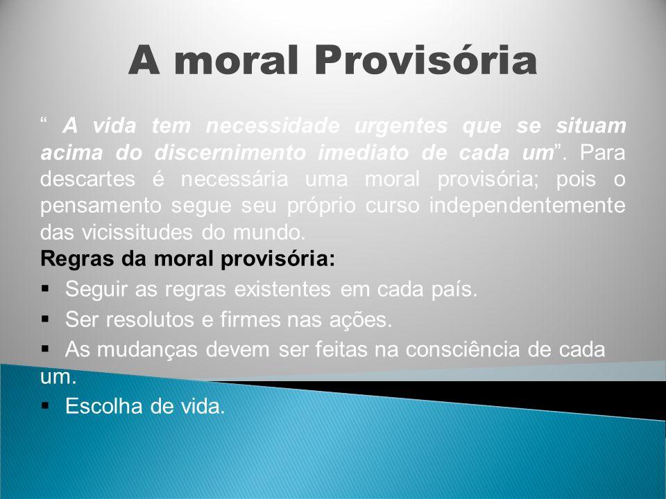 A moral Provisória