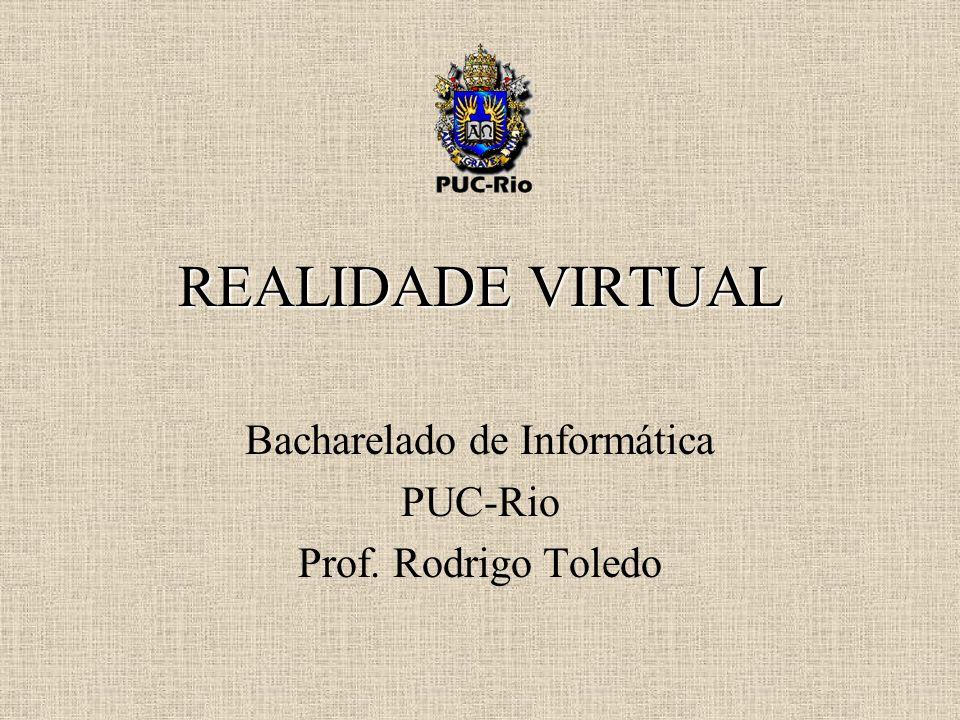 Bacharelado de Informática PUC-Rio Prof. Rodrigo Toledo