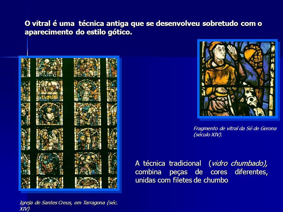 O vitral é uma técnica antiga que se desenvolveu sobretudo com o aparecimento do estilo gótico.