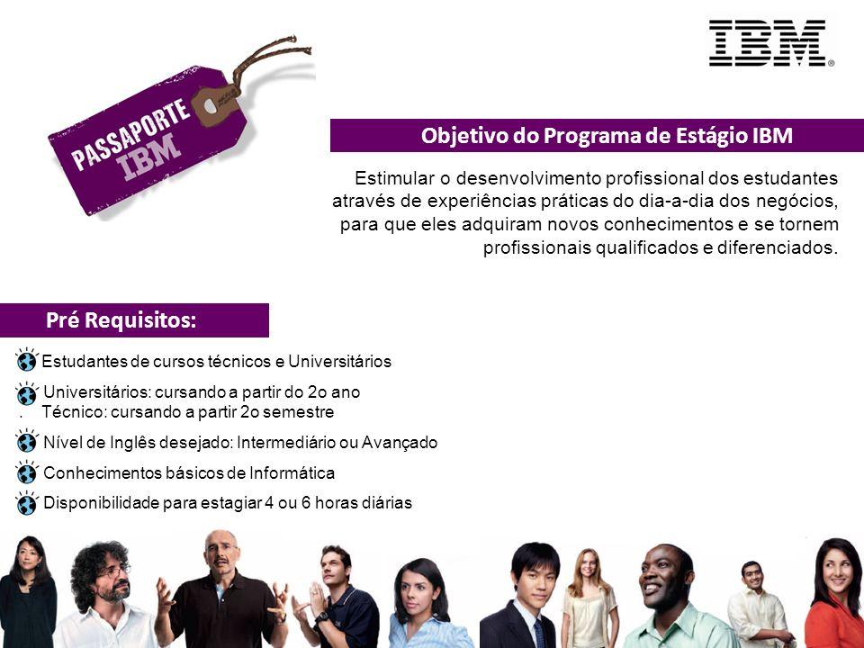Objetivo do Programa de Estágio IBM