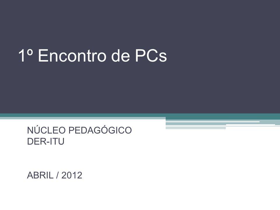 NÚCLEO PEDAGÓGICO DER-ITU ABRIL / 2012