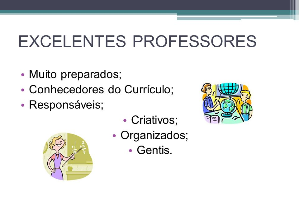 EXCELENTES PROFESSORES