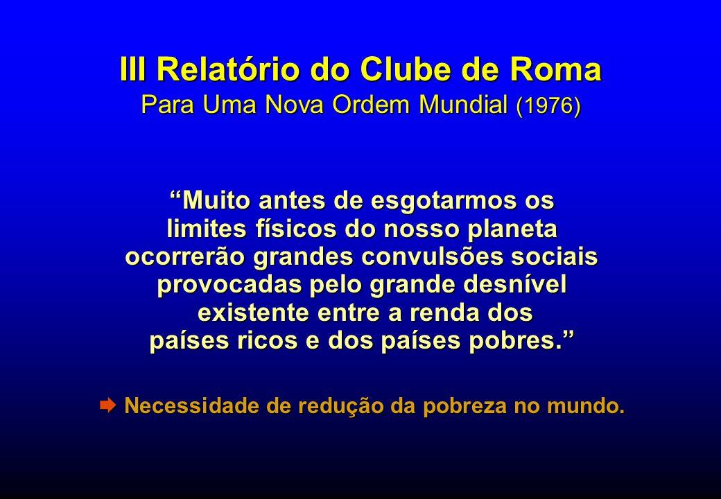 III Relatório do Clube de Roma Para Uma Nova Ordem Mundial (1976)