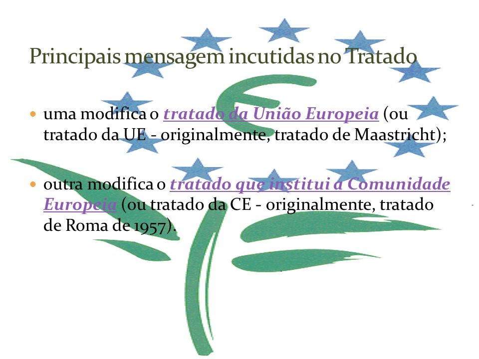 Principais mensagem incutidas no Tratado