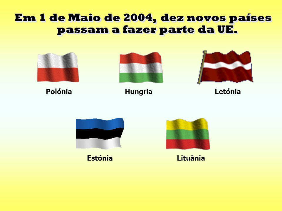 Em 1 de Maio de 2004, dez novos países passam a fazer parte da UE.