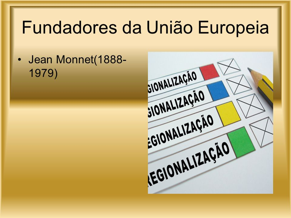Fundadores da União Europeia
