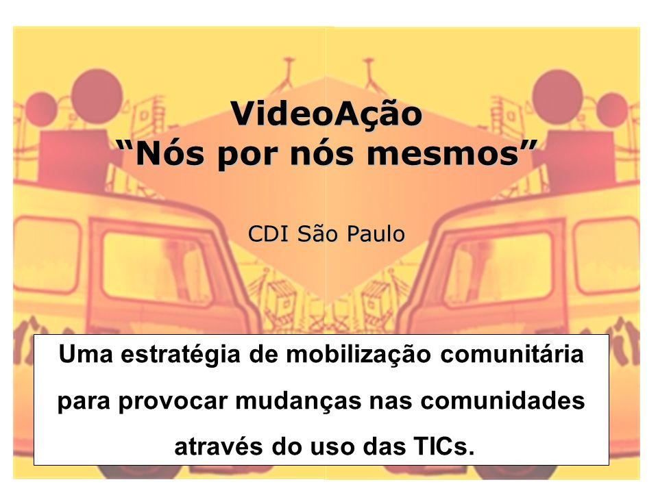 VideoAção Nós por nós mesmos CDI São Paulo
