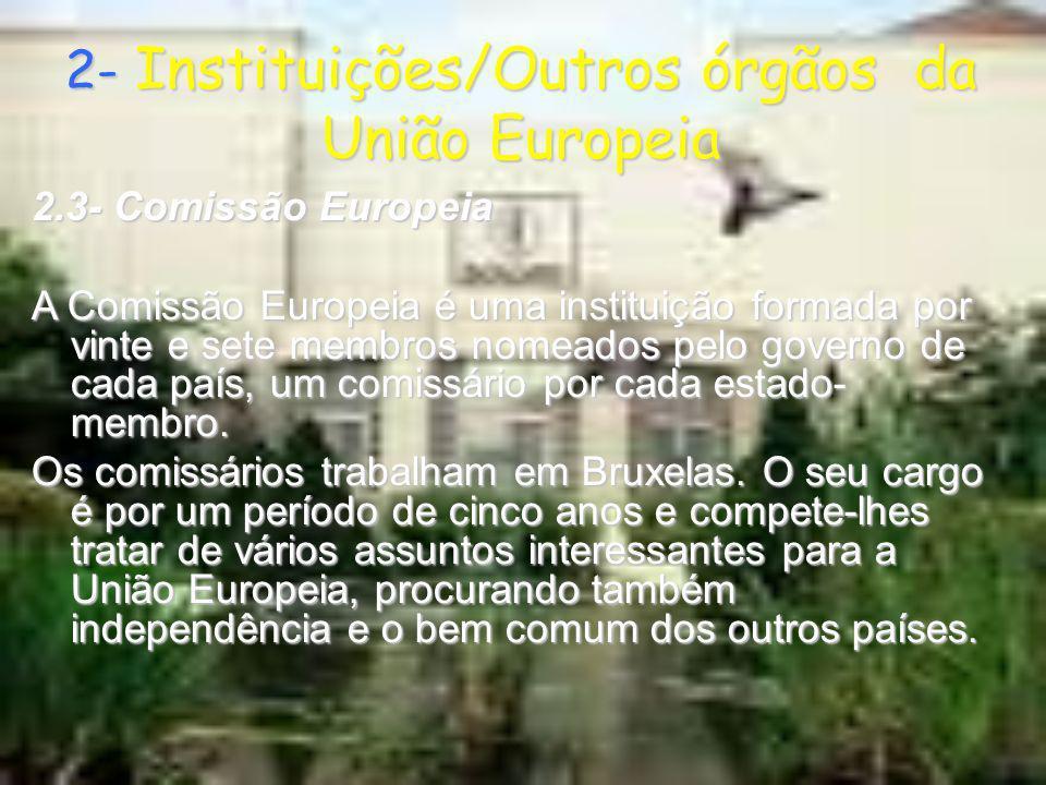 2- Instituições/Outros órgãos da União Europeia