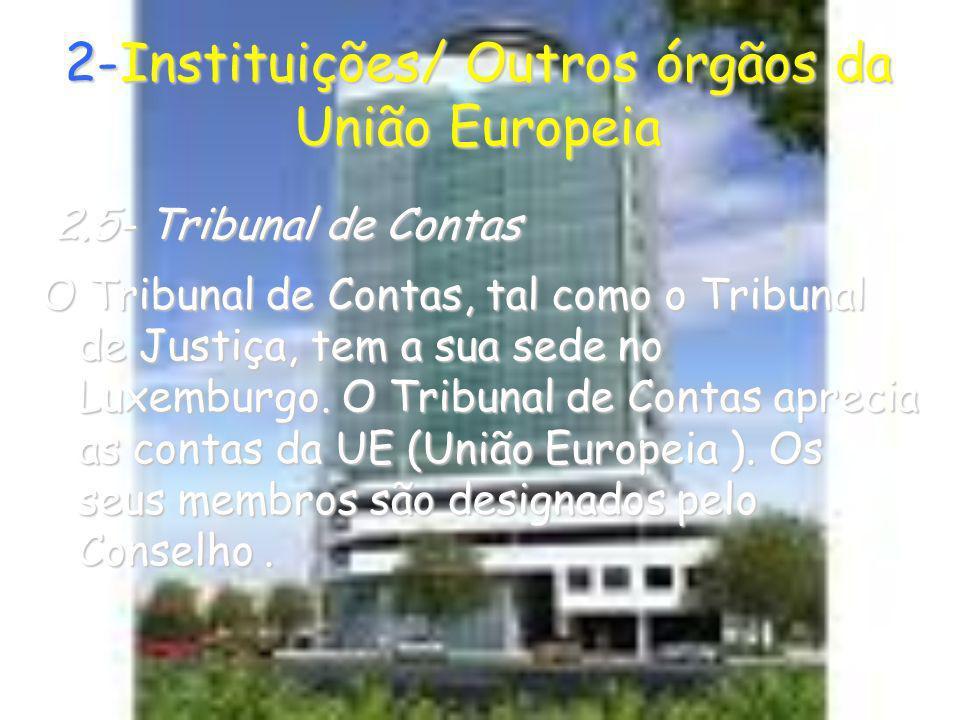 2-Instituições/ Outros órgãos da União Europeia