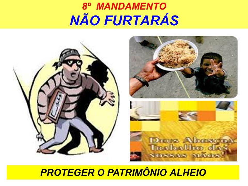 8º MANDAMENTO NÃO FURTARÁS