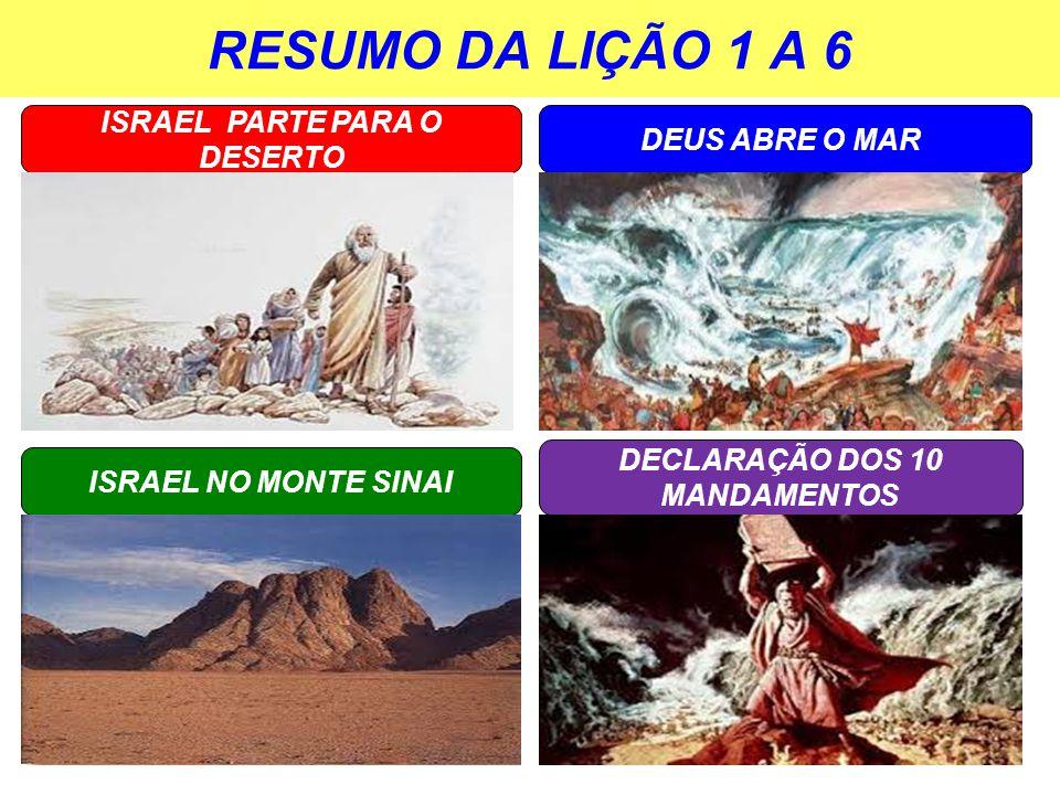 ISRAEL PARTE PARA O DESERTO DECLARAÇÃO DOS 10 MANDAMENTOS
