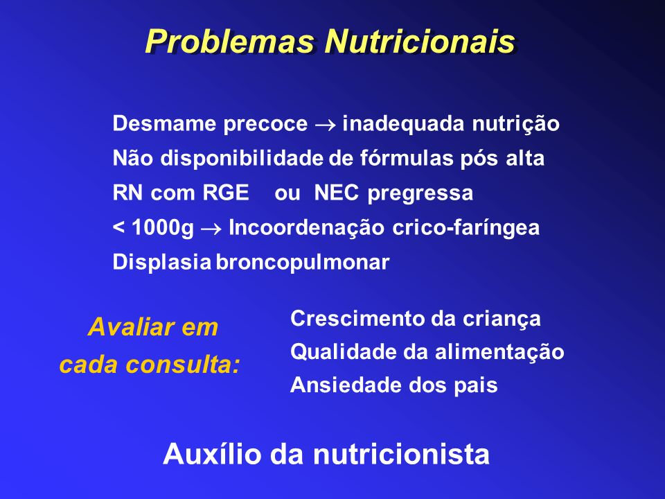 Problemas Nutricionais Avaliar em cada consulta:
