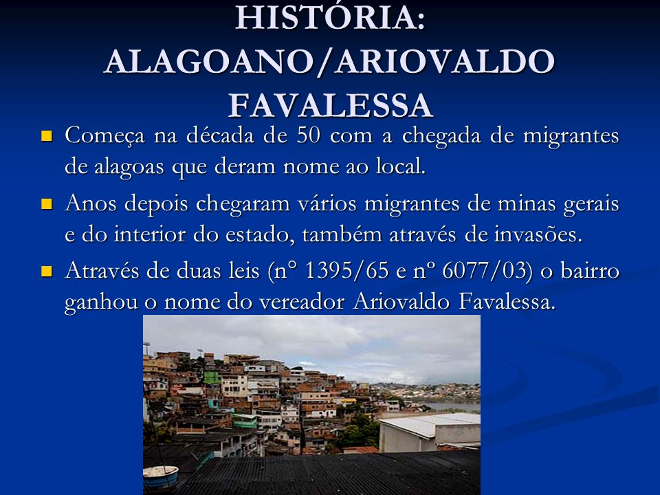 HISTÓRIA: ALAGOANO/ARIOVALDO FAVALESSA