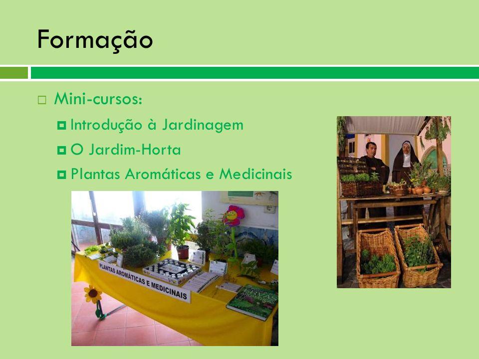 Formação Mini-cursos: Introdução à Jardinagem O Jardim-Horta