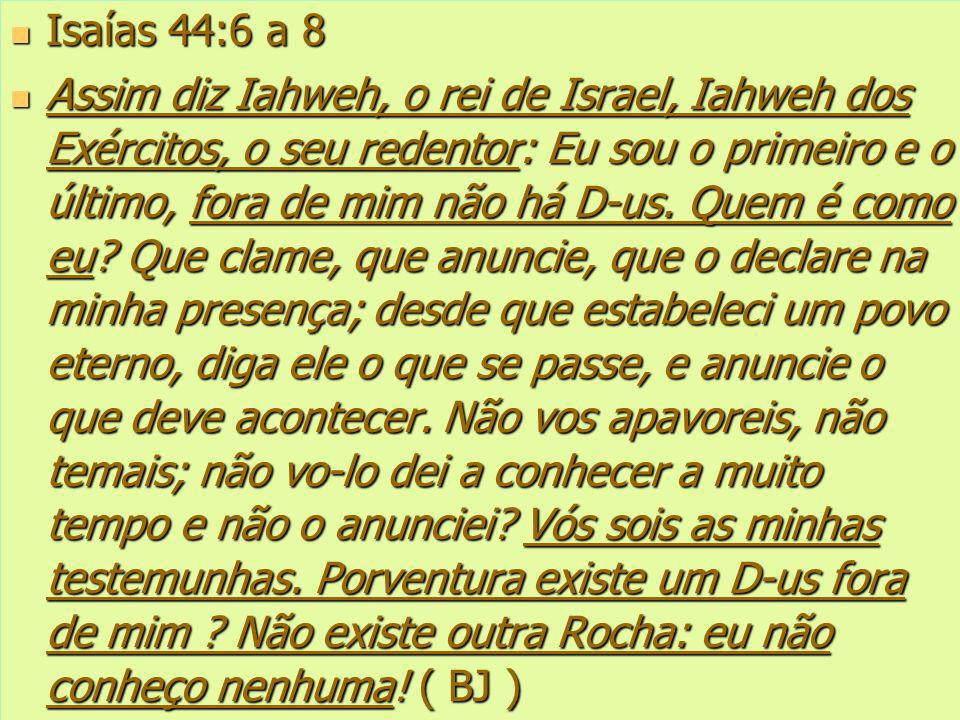 Isaías 44:6 a 8
