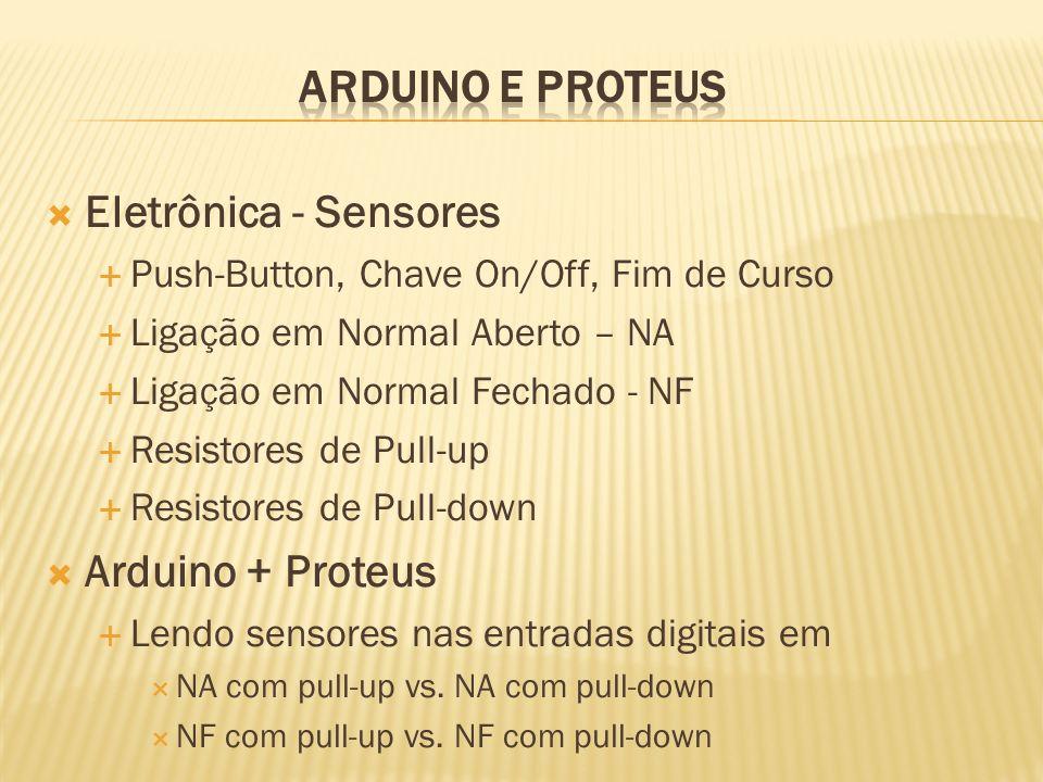 ARDUINO E PROTEUS Eletrônica - Sensores Arduino + Proteus