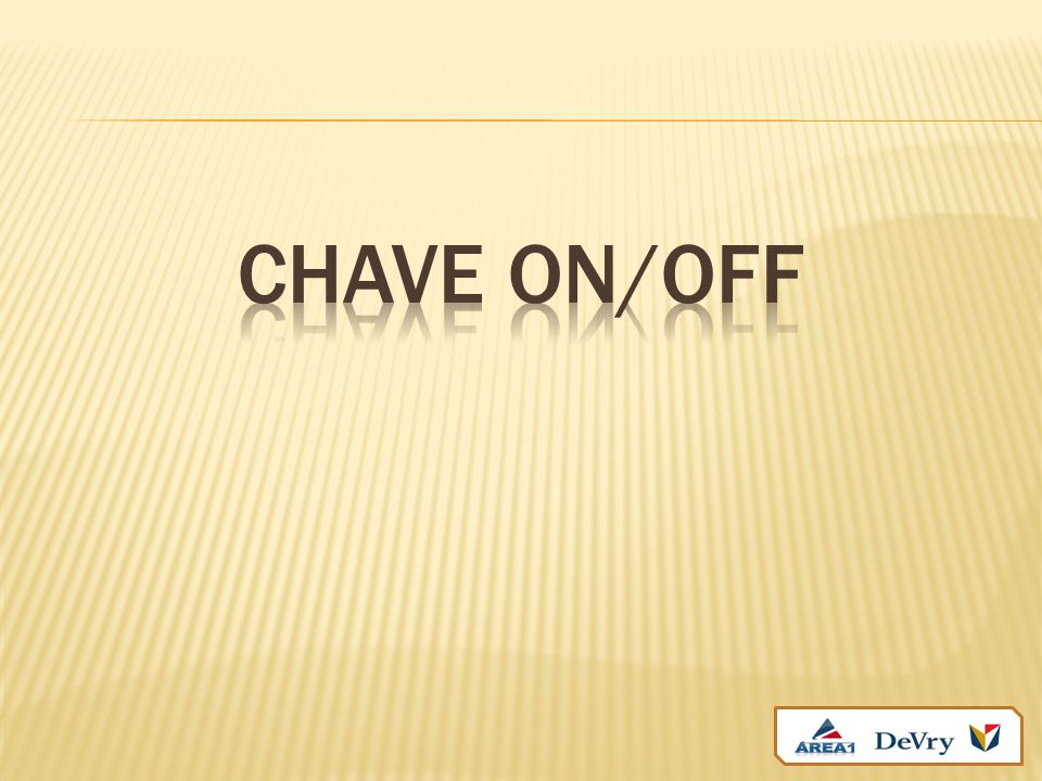 CHAVE ON/OFF