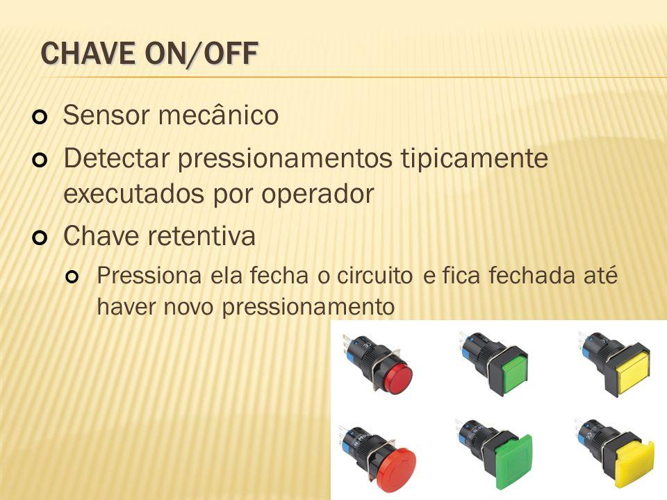 CHAVE ON/OFF Sensor mecânico