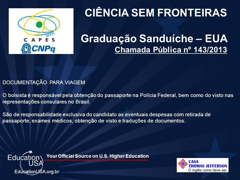 CIÊNCIA SEM FRONTEIRAS Graduação Sanduíche – EUA