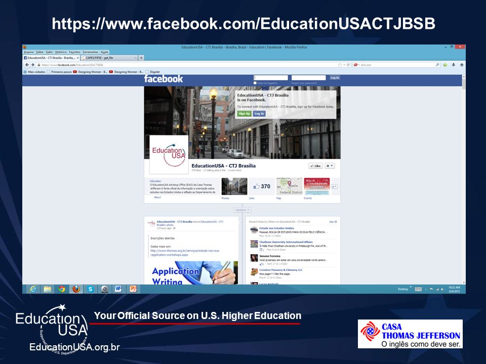 https://www.facebook.com/EducationUSACTJBSB EducationUSA.org.br