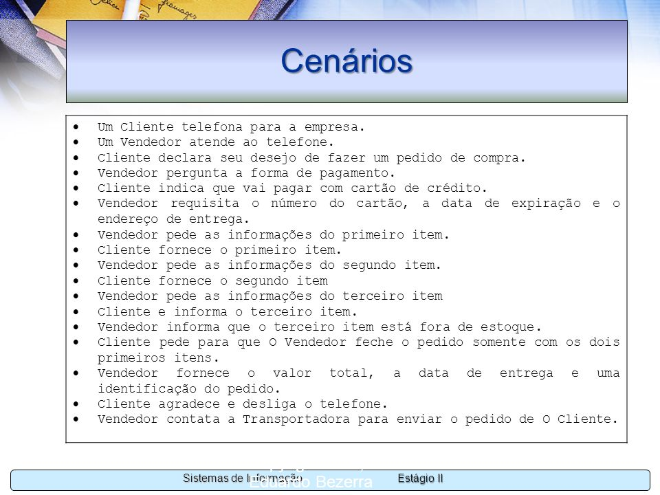 Cenários Copyright 2002, 2003 Eduardo Bezerra