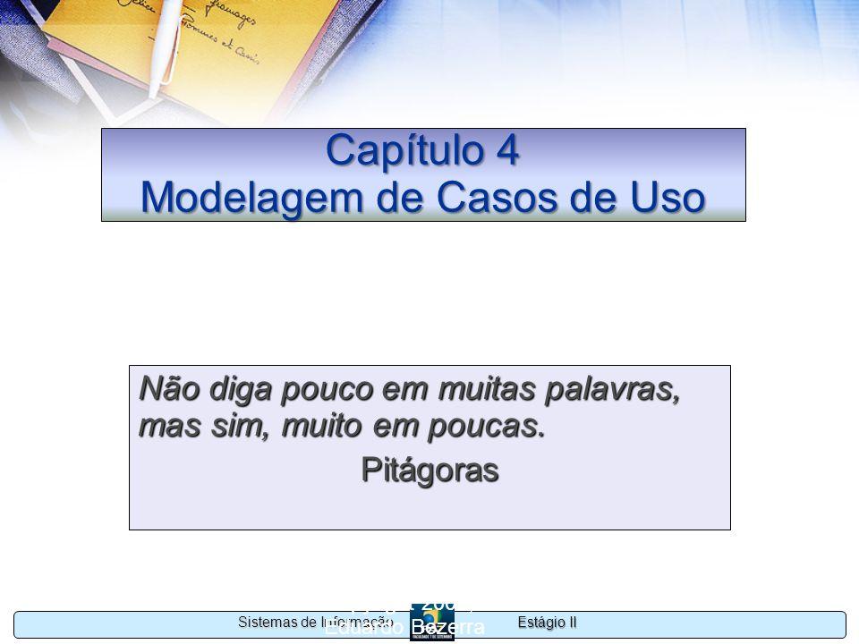 Capítulo 4 Modelagem de Casos de Uso