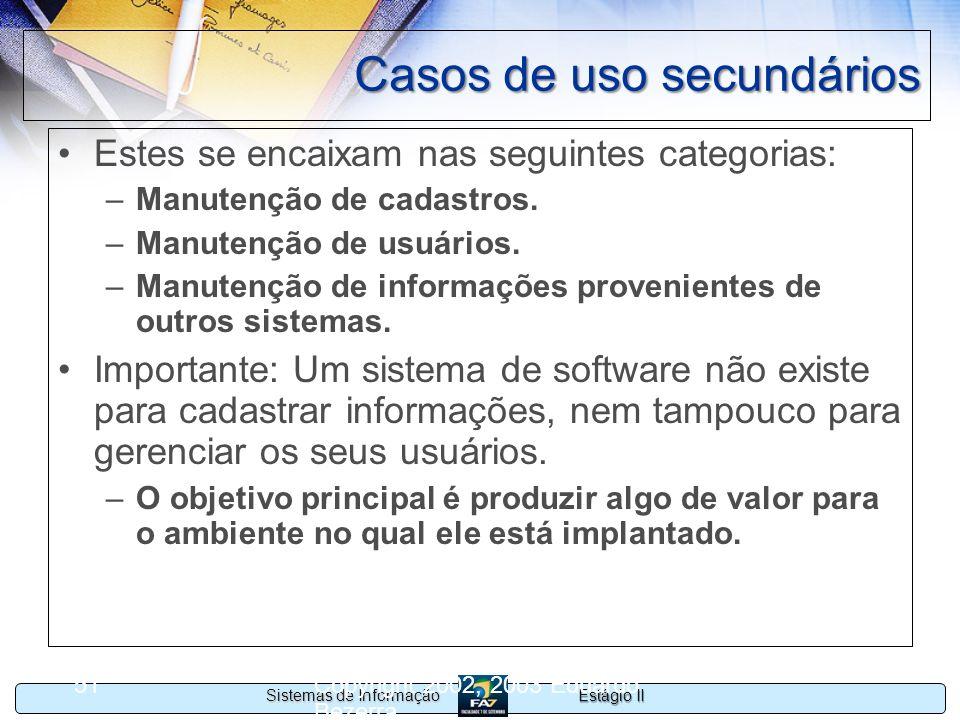 Casos de uso secundários