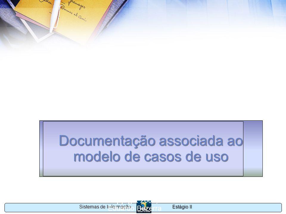 Documentação associada ao modelo de casos de uso