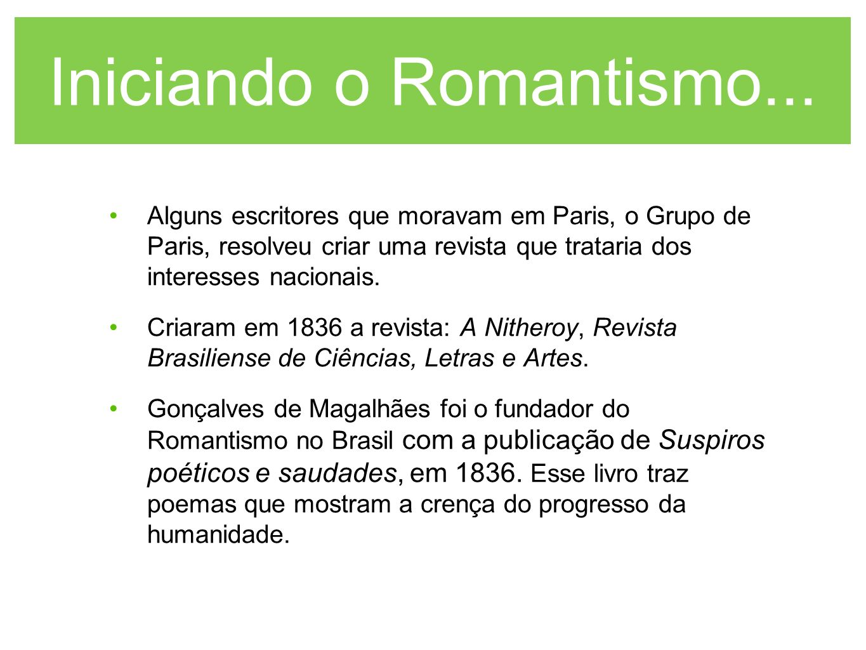 Iniciando o Romantismo...