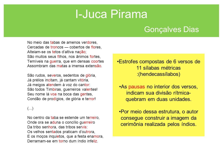 I-Juca Pirama Gonçalves Dias