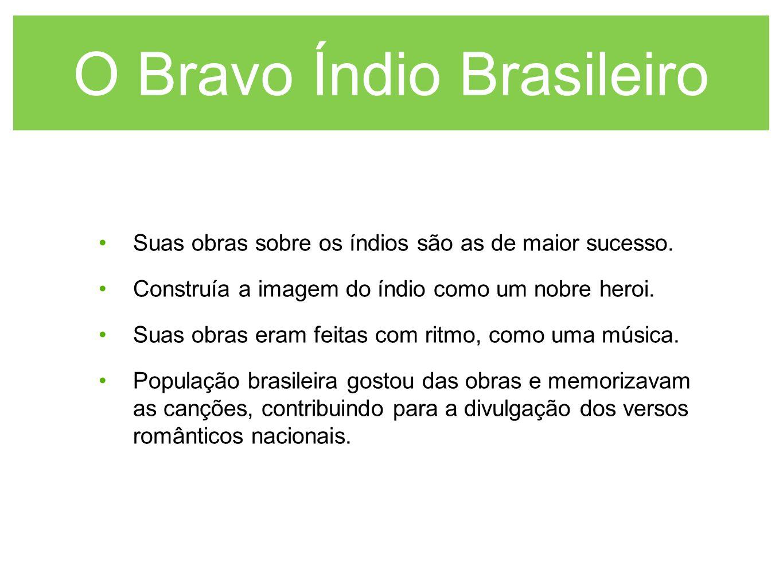 O Bravo Índio Brasileiro
