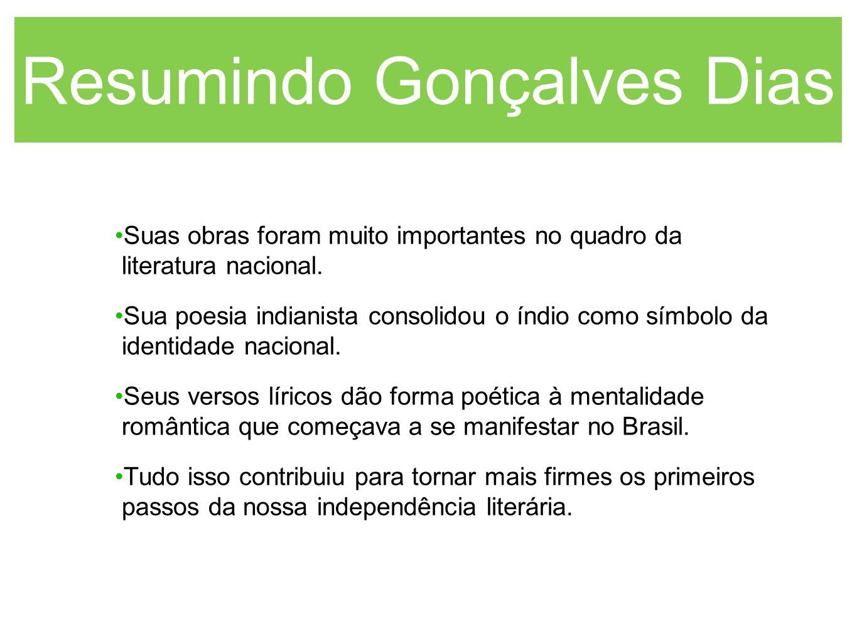 Resumindo Gonçalves Dias