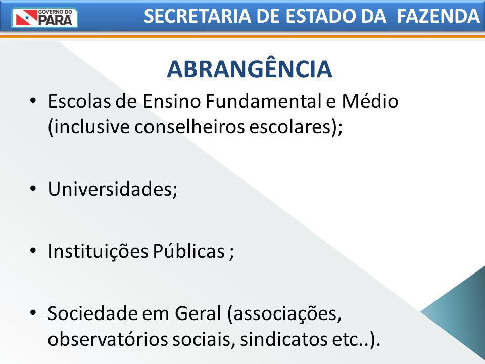 ABRANGÊNCIA SECRETARIA DE ESTADO DA FAZENDA