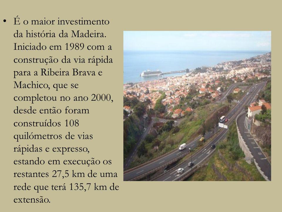É o maior investimento da história da Madeira