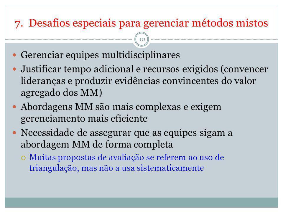 7. Desafios especiais para gerenciar métodos mistos