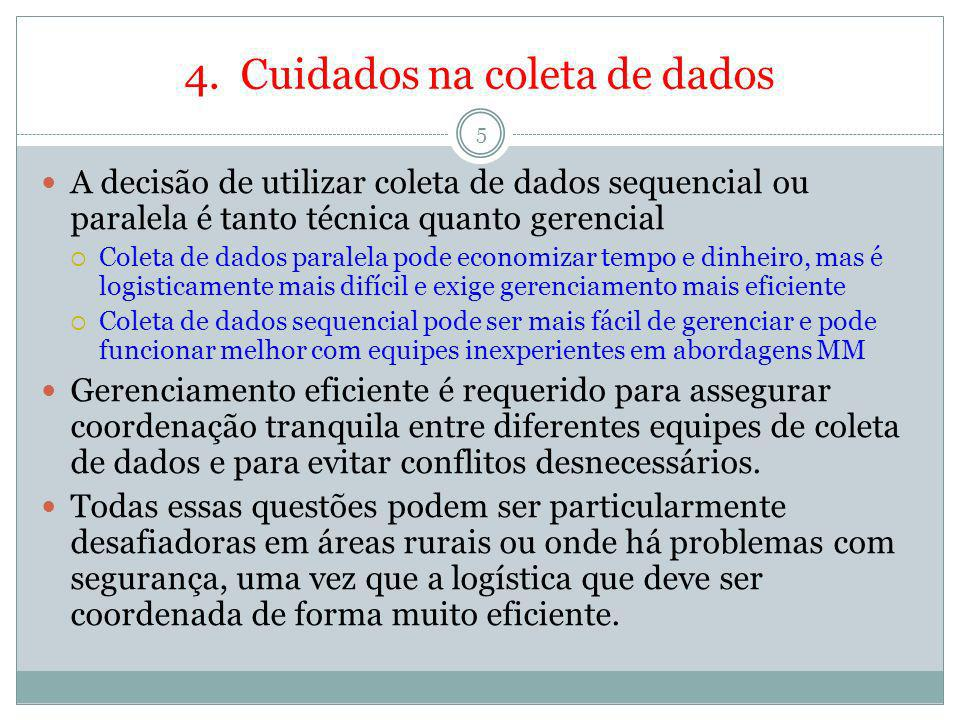 4. Cuidados na coleta de dados
