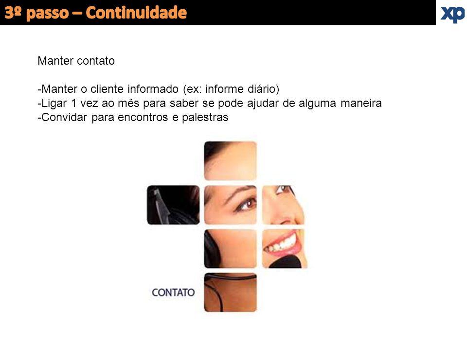 3º passo – Continuidade Manter contato